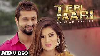 Download Roshan Prince ″TERI YAARI″ Video Song | Desi Crew | Latest ″Punjabi Song 2015″ Video