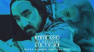 Download Steve Aoki - Lie To Me feat. Ina Wroldsen (Nicky Romero Festival Edit) [Ultra Music] Video