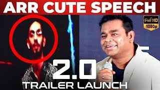 Download FULL HD: ″RAJINI is Always My Favorite Hero!″ - AR Rahman | 2.0 Trailer Launch | KS Video