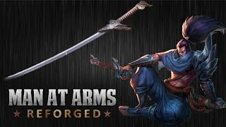 Download Yasuo's Blade - League of Legends - MAN AT ARMS: REFORGED Video