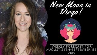 Download NEW MOON in VIRGO Brings Exciting New Beginnings! Weekly Astrology Forecast for ALL 12 SIGNS! Video
