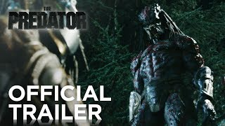 Download The Predator | Official Trailer [HD] | 20th Century FOX Video