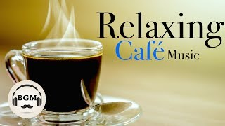 Download Relaxing Cafe Music - Jazz & Bossa Nova Instrumental Music - Chill Out Music For Study, Work Video