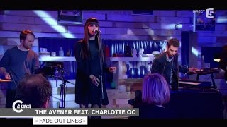 Download The Avener feat. Charlotte OC. ″Fade out lines″ - C à vous - 28/01/2015 Video