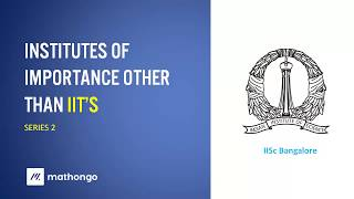 Download All about IISc - Institutes of Importance other than IIT's - Series 2 Video