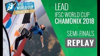 Download IFSC Climbing World Cup Chamonix 2018 - Lead - Semi-Finals - Men/Women Video