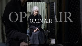 Download Open Air Video