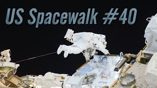 Download Preview of U.S. Spacewalk #40 Video