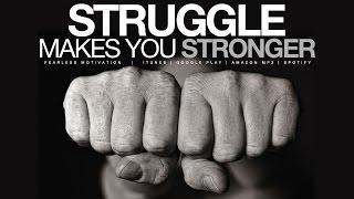 Download STRUGGLE makes you STRONGER - Motivational Video Video