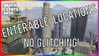 Download GTA ONLINE - 9 AWESOME ENTERABLE LOCATIONS - THAT DON'T REQUIRE GLITCHING! Video