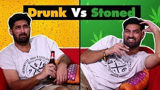 Download Drunk Vs Stoned: Things We All Do | SpotboyE Video