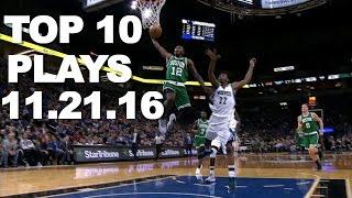 Download Top 10 NBA Plays: 11.21.16 Video