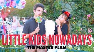 Download Little Kids Nowadays.. (The Master Plan) | Brent Rivera Video