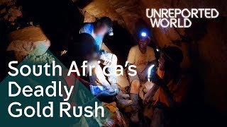 Download Searching for gold in South Africa's abandoned mines | Unreported World Video