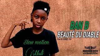 Download BAN B - BEAUTÉ DU DIABLE Video
