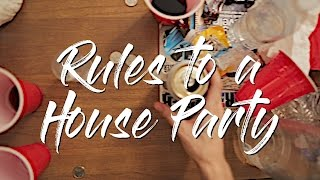 Download RULES TO A HOUSE PARTY Video