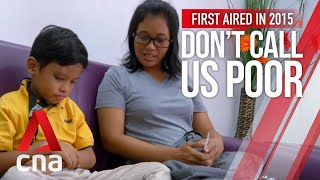 Download CNA | Don't Call Us Poor | E01: Life in Bukit Merah Video
