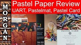 Download Pastel Papers Review - UART, Pastelmat, Pastel Card - Jason Morgan wildlife art Video