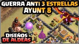 Download 💣DISEÑO GUERRA AYUNT 8💣- ANTI 3 ESTRELLAS - A por todas con Clash of Clans - Español - CoC Video
