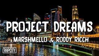 Download Marshmello x Roddy Ricch - Project Dreams (Lyrics) Video