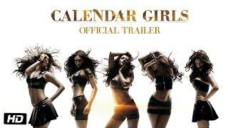 Download Calendar Girls | Official Trailer Video
