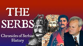Download The Serbs: Chronicles of Serbian History Video