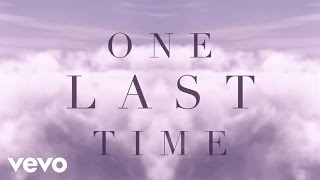 Download Ariana Grande - One Last Time Video