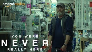 Download You Were Never Really Here - Clip: Hardware Store   Amazon Studios Video