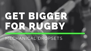 Download How To Get BIGGER For Rugby: Mechanical Dropsets! Video