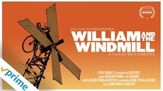 Download William and the Windmill | Trailer | Available Now Video