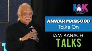Download Anwar Maqsood   IAK TALKS 7.0   IAM Karachi Video