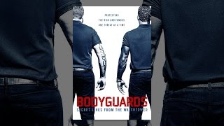 Download Bodyguards: Secret Lives from the Watchtower Video