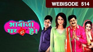 Download Bhabi Ji Ghar Par Hain - भाबीजी घर पर हैं - Episode 514 - February 15, 2017 - Webisode Video