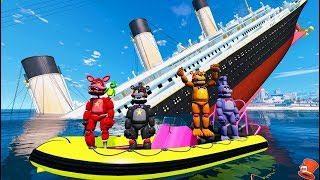 Download FNAF 6 ANIMATRONICS vs SINKING TITANIC SHIP! (GTA 5 Mods For Kids FNAF RedHatter) Video