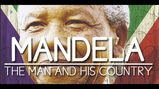 Download Mandela The Man and His Country Video