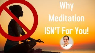 Download Why meditation isn't for you ! Video