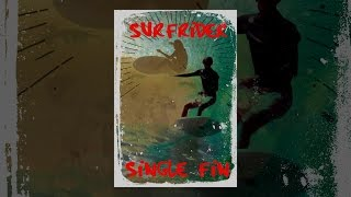 Download Surf Rider Single Fin Video