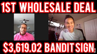 Download How to get your first real estate wholesale deal interview #54 | $3,619.02 From Bandit Sign Video