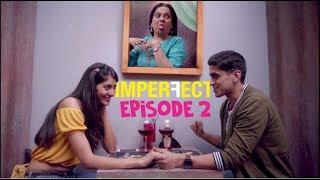 Download Imperfect - Original Series - Episode 2 - Breaking Free - The Zoom Studios Video