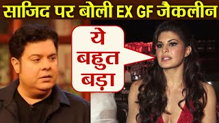 Download Sajid Khan's Ex girlfriend Jacqueline Fernandez comments on his controversy; Watch Video | FilmiBeat Video