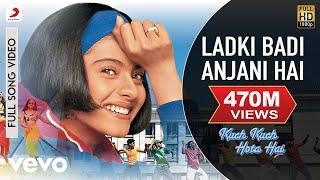 Download Ladki Badi Anjani Hai - Kuch Kuch Hota Hai | Shahrukh Khan | Kajol Video