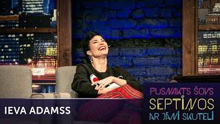 Download Ieva Adamss atklāti par seksu un priekšspēli   Pusnakts šovs septiņos   S06E11 Video