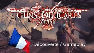 Download Guns Of Icarus Online Découverte / Gameplay [FR] Video