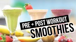 Download Pre + Post Workout Smoothies! Video