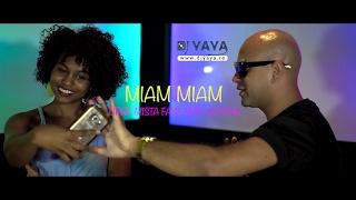 Download Tipay Mista Faya Feat Dj Yaya - Miam Miam - Février 2017 - Clip Officiel Video