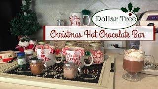 Download DOLLAR TREE | CHRISTMAS HOT CHOCOLATE BAR | 2017 Video