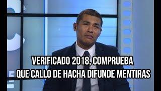 Download Verificado 2018, comprueba que Callo de Hacha difunde mentiras Video