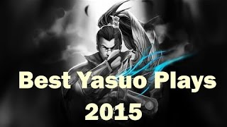 Download Best Yasuo Plays 2015 || League of Legends (1080p) (60fps) Video