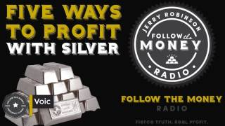 Download Silver Investing 101: 5 Ways To Profit With Silver Video