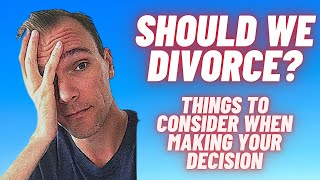 Download Should we divorce? What to consider when making the decision Video